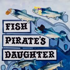 fish pirate's daughter